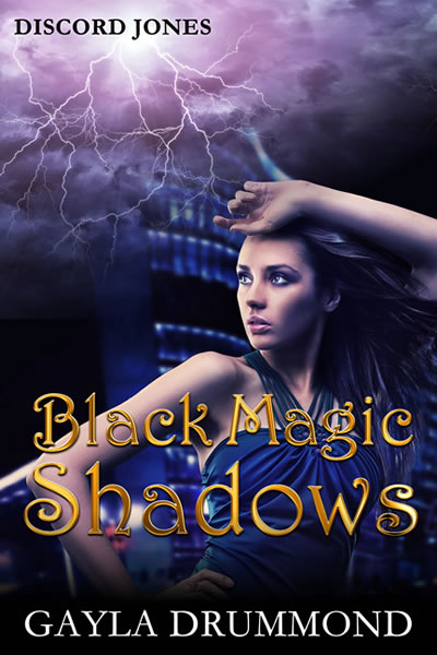 Black Magic Shadows (Discord Jones Book 5)