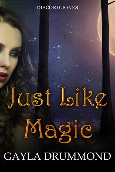 Just Like Magic: A Discord Jones Novella (Volume 7)